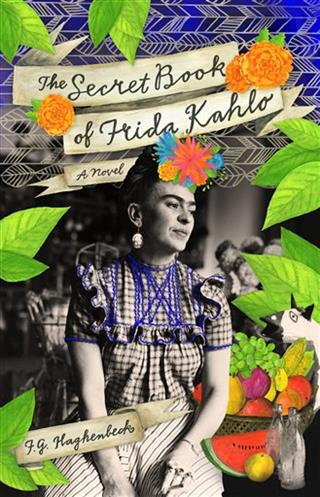 Book Review-The Secret Book of Frida Kahlo
