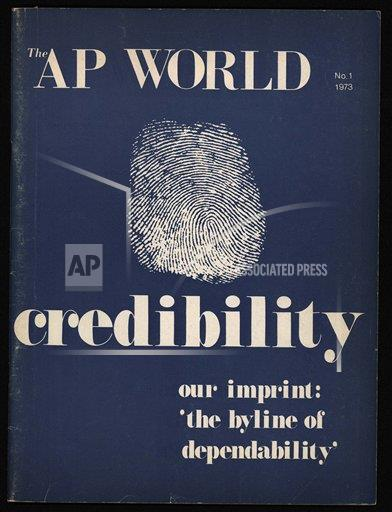 "Watchf AP A    APHSCA169 Credibility, Our Imprint: ""The Byline of Dependability"", AP World, 1973"