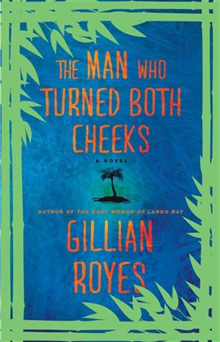 Book Review The Man Who Turned Both Cheeks